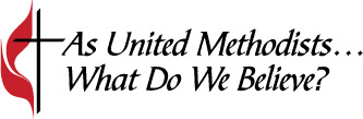 Image result for united methodist church what we believe